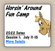 2013 Horsin' Around Fun Camp - More Details